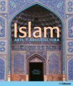 islam: arte y arquitectura markus hattstein peter delius 9783833163760