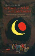 der traum vom schlaf im 20. jahrhundert (ebook) hannah ahlheim 9783835342460