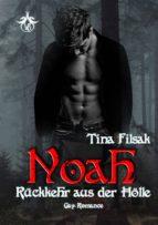 noah - rückkehr aus der hölle (ebook)-tina filsak-9783947005260