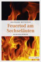 feuertod am sechseläuten (ebook)-wolfgang wettstein-9783960412960