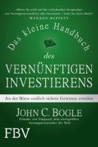 das kleine handbuch des vernünftigen investierens (ebook)-john c. bogle-9783960922360