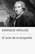 el arte de la biografía (ebook)-enrique krauze-9786073113960
