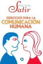 ejercicios para la comunicacion humana-virginia satir-9786079346560