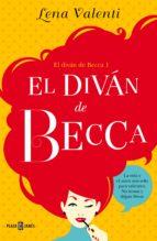 el diván de becca (el diván de becca 1) (ebook)-lena valenti-9788401015960