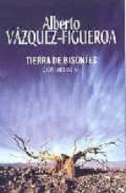tierra de bisontes (cienfuegos vii) alberto vazquez figueroa 9788401335860