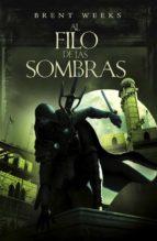 al filo de las sombras (el ángel de la noche 2) (ebook)-brent weeks-9788401339660