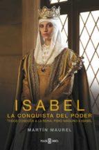 isabel, la conquista del poder-martin maurel-9788401341960