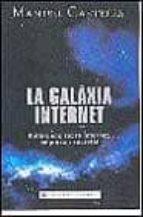 la galaxia internet-manuel castells-9788401386060