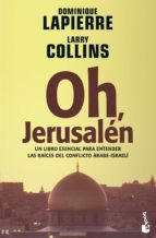 oh, jerusalen dominique lapierre larry collins 9788408065760