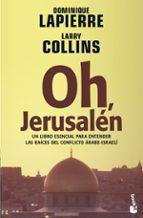 oh, jerusalen-dominique lapierre-larry collins-9788408065760