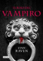 el beso del vampiro-lynn raven-9788408087960
