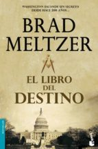 el libro del destino brad meltzer 9788408089360