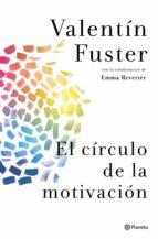 el círculo de la motivación (ebook)-valentin fuster-9788408112860