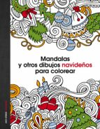 mandalas y otros dibujos navideños para colorear 9788408147060
