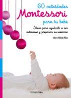 60 actividades montessori para tu bebe marie helene place 9788408182160