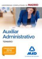AUXILIAR ADMINISTRATIVO DE LA UNIVERSIDAD COMPLUTENSE DE MADRID: TEMARIO