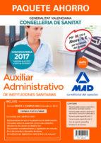 auxiliar administrativo de instituciones sanitarias de la conselleria de sanitat de la generalitat valenciana (pack) 9788414211960