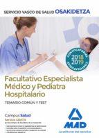 facultativos especialistas medicos y pediatras hospitalarios de sakidetza-servo vasco de salud: temario comun y test-9788414215760