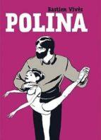 polina (3ª ed) bastien vives 9788415153160