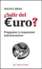 ¿salir del euro? (el viejo topo) miguel riera 9788415216360