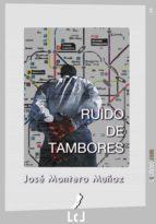 ruido de tambores (ebook)-jose montero-9788415414360