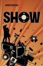 show (play 2)-javier ruescas-9788415580560
