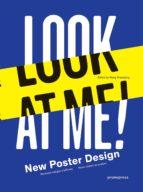 look at me!: nuevo diseño de pósters wang shaoqiang 9788415967460