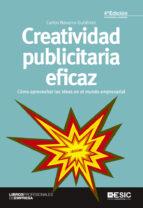 creatividad publicitaria eficaz (4ª ed.) carlos navarro gutierrez 9788415986560