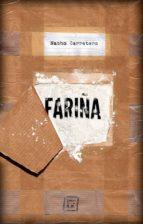 fariña: historia e indiscrecciones del narcotrafico en galicia-nacho carretero pou-9788416001460