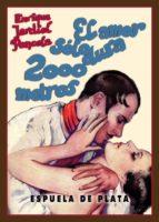 el amor solo dura 2000 metros: comedia de la vida de hollywood, en cinco actos enrique jardiel poncela 9788416034260