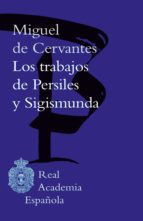 los trabajos de persiles y sigismunda (ebook)-miguel de cervantes-9788416530960