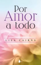 por amor a todo (ebook)-lisa cairns-9788416579860