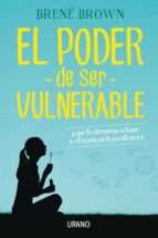el poder de ser vulnerable (ebook)-brene brown-9788416715060