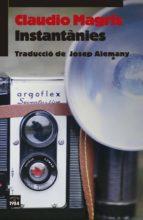 instantanies claudio magris 9788416987160