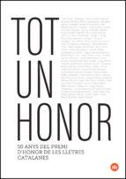 tot un honor: 50 anys del premi d honor de les lletres catalanes-9788417088460