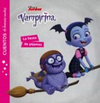 vampirina. la fiesta de pijamas (cuentos de buenas noches)-9788417529260