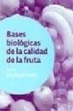 bases biologicas de la calidad de la fruta-michael knee-9788420010960
