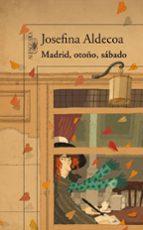 madrid, otoño, sabado-josefina aldecoa-9788420411460