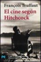 el cine segun hitchcock-françois truffaut-9788420638560