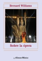 sobre la opera bernard williams 9788420693460