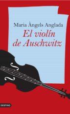 el violín de auschwitz (ebook)-maria angels anglada-9788423342860