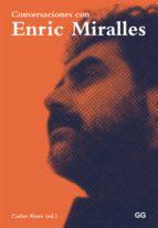 conversaciones con enric miralles (ebook)-carles muro-9788425228360