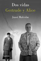 dos vidas: gertrude y alice-janet malcolm-9788426417060