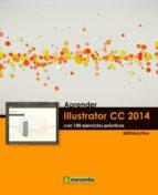 aprender illustrator cc 2014 con 100 ejercicios practicos 9788426721860