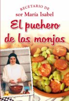 el puchero de las monjas: recetario de sor maria isabel 9788427034860