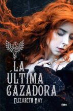 la ultima cazadora-elizabeth may-9788427205260