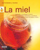 la miel. curiosidades y recetas 9788430567560