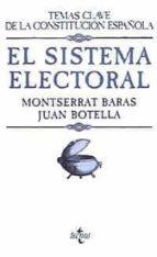 el sistema electoral monserrat baras gomez juan botella corral 9788430929160