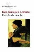 ronda de noche jose jimenez lozano 9788432211560