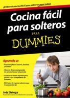 cocina facil para solteros para dummies ines ortega 9788432921360
